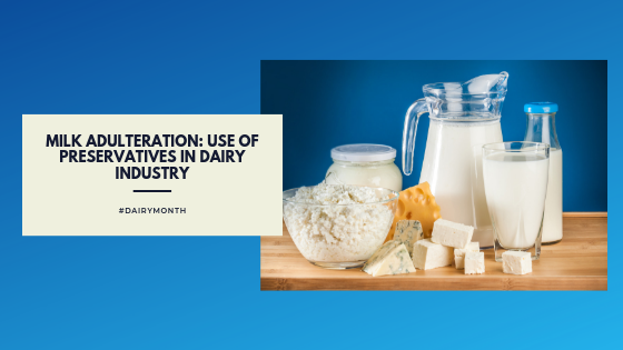 Use of Preservatives in Dairy Industry information by DSS Imagetech